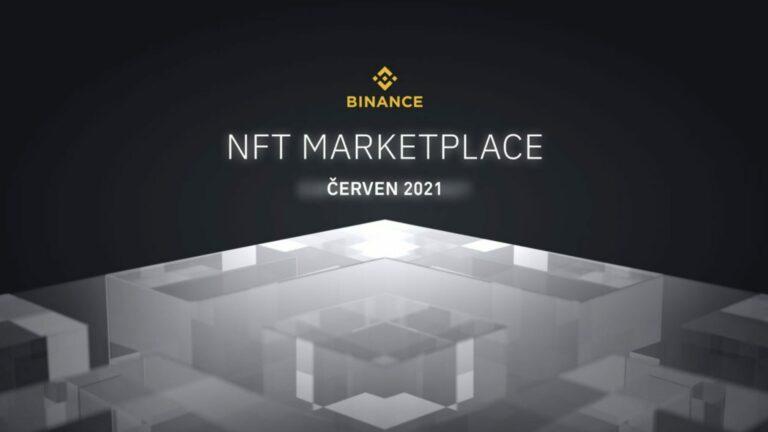 Binance přinese NFT Marketplace široké veřejnosti, kdy?