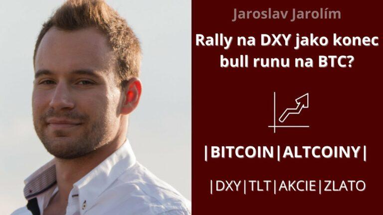Bitcoin live stream – rally na DXY jako konec bull runu na BTC?