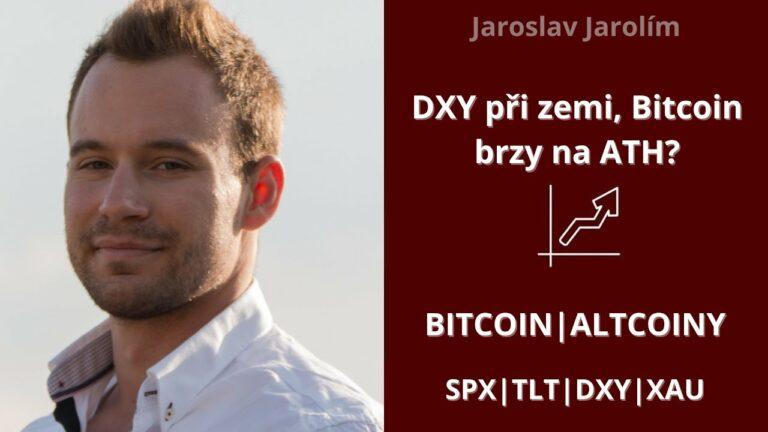 Bitcoin live stream – DXY při zemi, Bitcoin brzy na ATH?